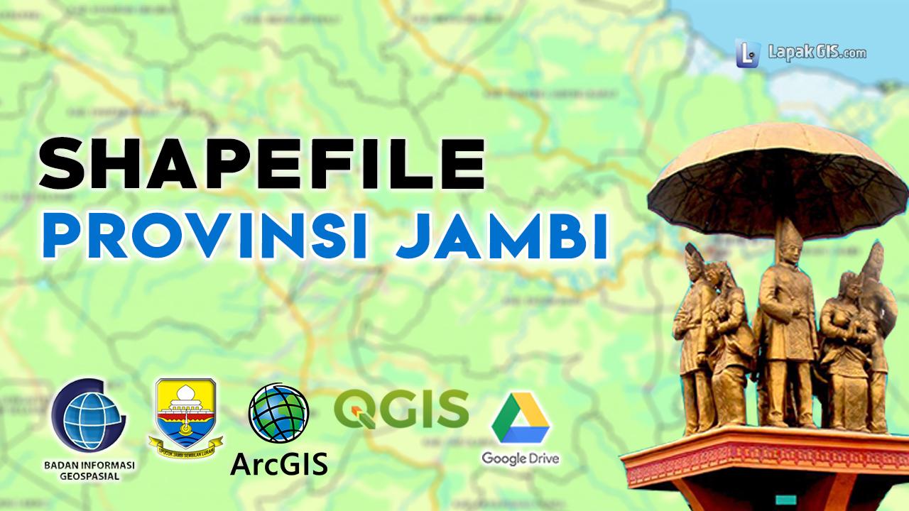 Shapefile Provinsi Jambi Terbaru