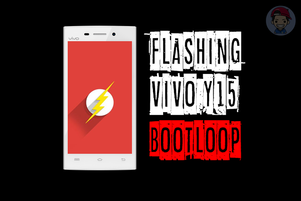 Cara Flashing Vivo Y15 Yang Bootloop