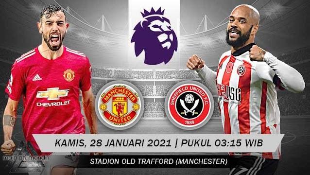 Prediksi Manchester United Vs Sheffield United