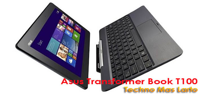 Laptop Terbaru Asus Transformer Book T100