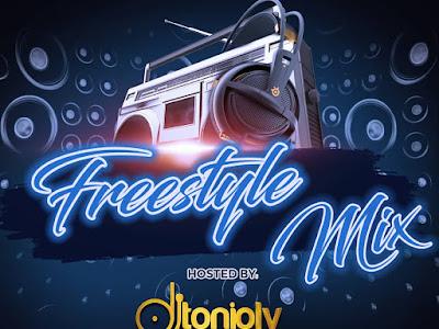 DOWNLOAD MIXTAPE: DJ Tonioly – 2019 Freestyle Mix