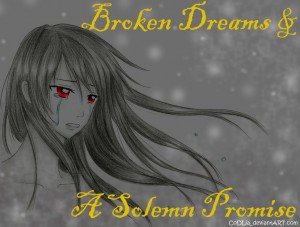 writing, story, broken dream, solemn promise