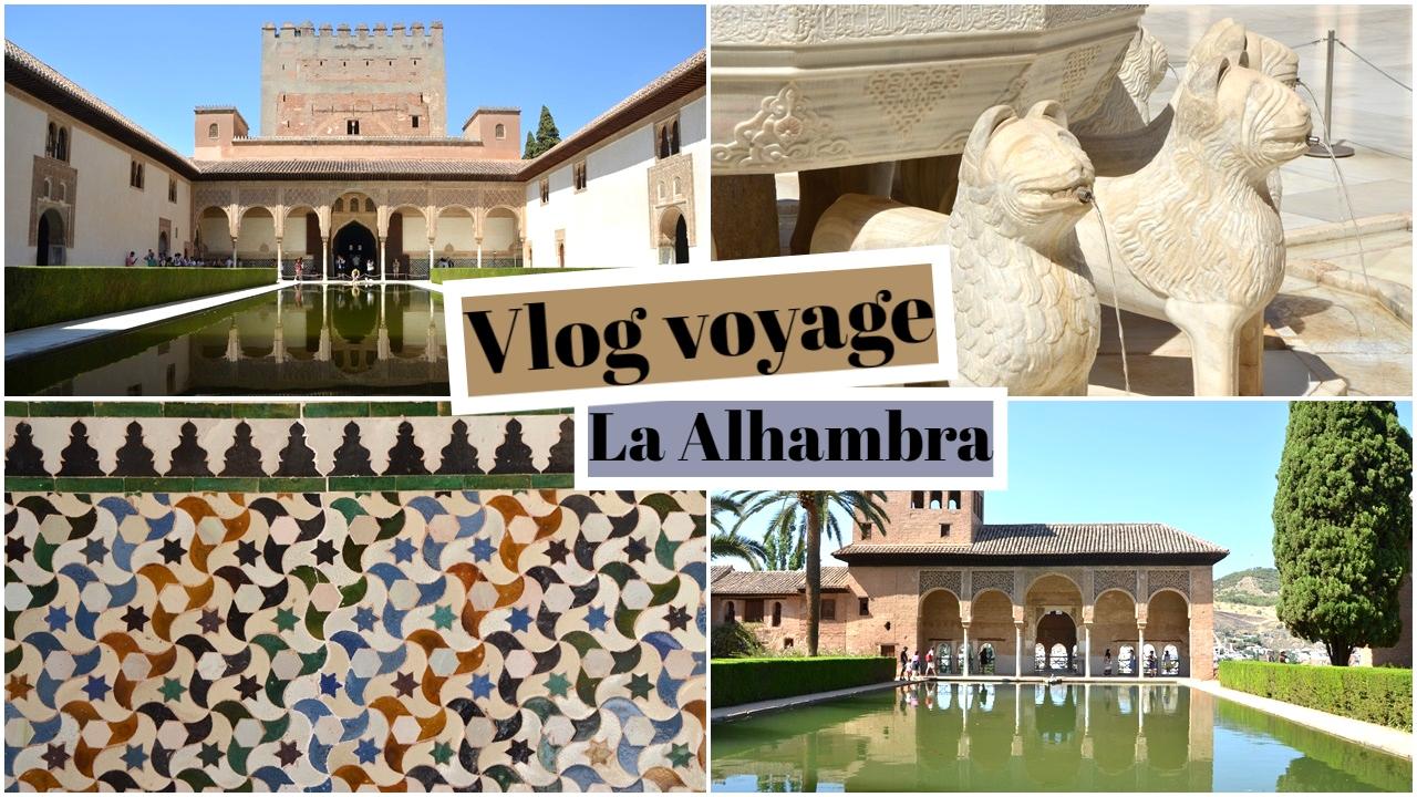 vlog voyage andalousie espagne grenade la alhambra