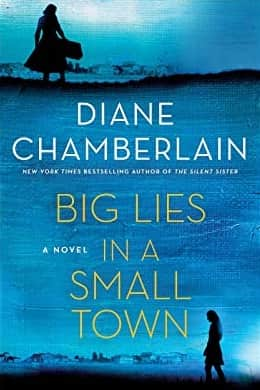Big lies in a small town by Diane Chamberlain pdf download
