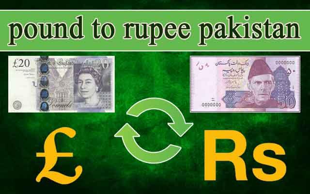 pound-to-rupee-pakistan