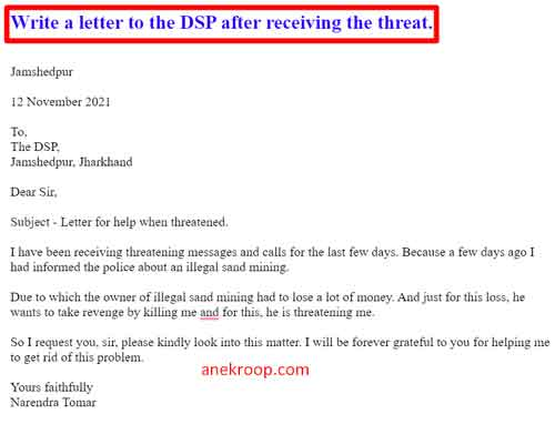 Write a letter to the DSP after receiving the threat.