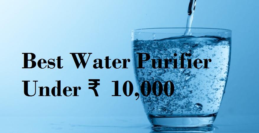 Kent water purifiers under 10000