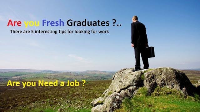 Tips Finding Jobs for Fresh Graduates