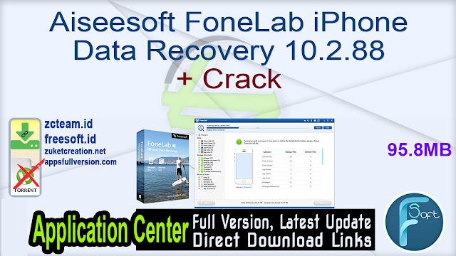 Aiseesoft FoneLab iPhone Data Recovery 10.2.88 + Crack_ ZcTeam.id