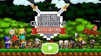 Mini Muhafız Kalesi Savunma - Mini Guardians Castle Defense