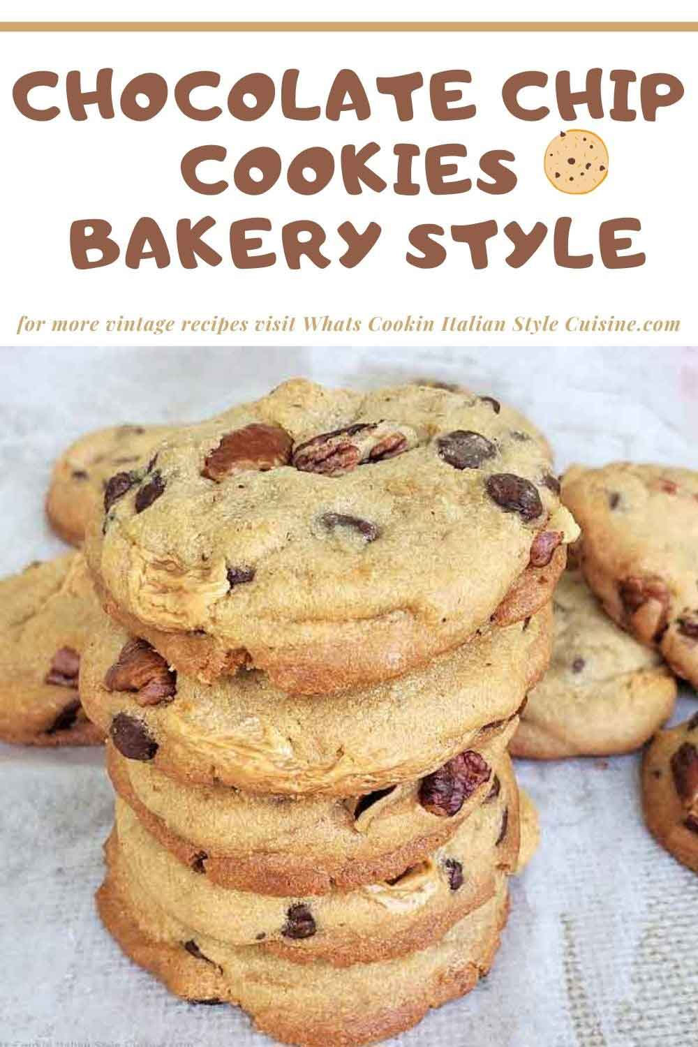 these are pin for later how to make vintage bakery style chocolate chip cookies