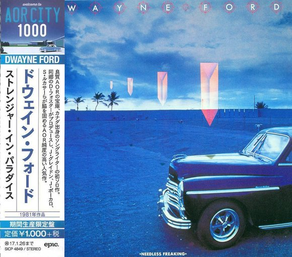 DWAYNE FORD - Needless Freaking [Japan remastered AOR CITY 1000 series] (2016) full