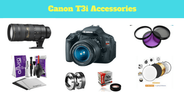 Guide To Canon t3i Accessories 13 Must Have Pieces