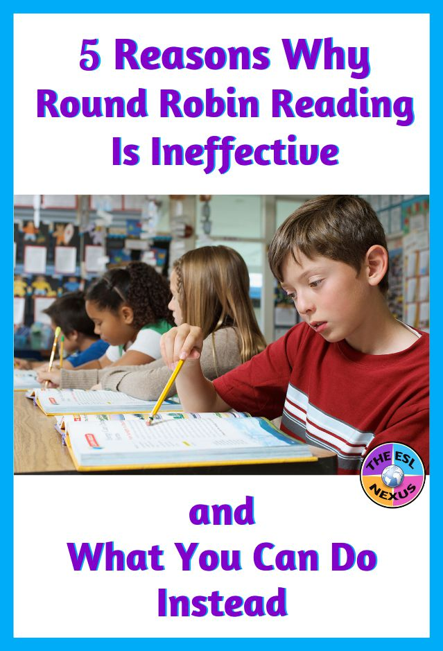 Find out why round robin reading is not effective for ELLs & other students in this blog post | The ESL Nexus