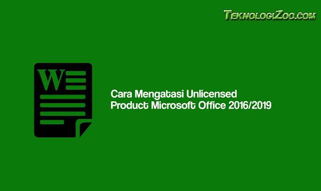 cara mengatasi microsoft office professional plus 2016 unlicensed product