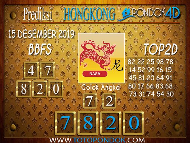 Prediksi Togel HONGKONG PONDOK4D 15 DESEMBER 2019
