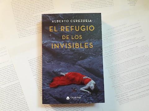 «El refugio de los invisibles» de Alberto Cerezuela