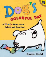 Book cover for Dog's Colorful Day by Emma Dodd with image of white dog with one black spot on his ear lunging forward toward colorful bone
