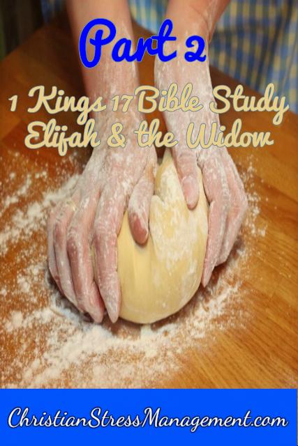 1 Kings 17 Bible Study: The Widow of Zarephath and Elijah part 2