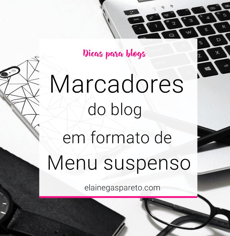 Marcadores (ou tags) do blog em formato Menu suspenso