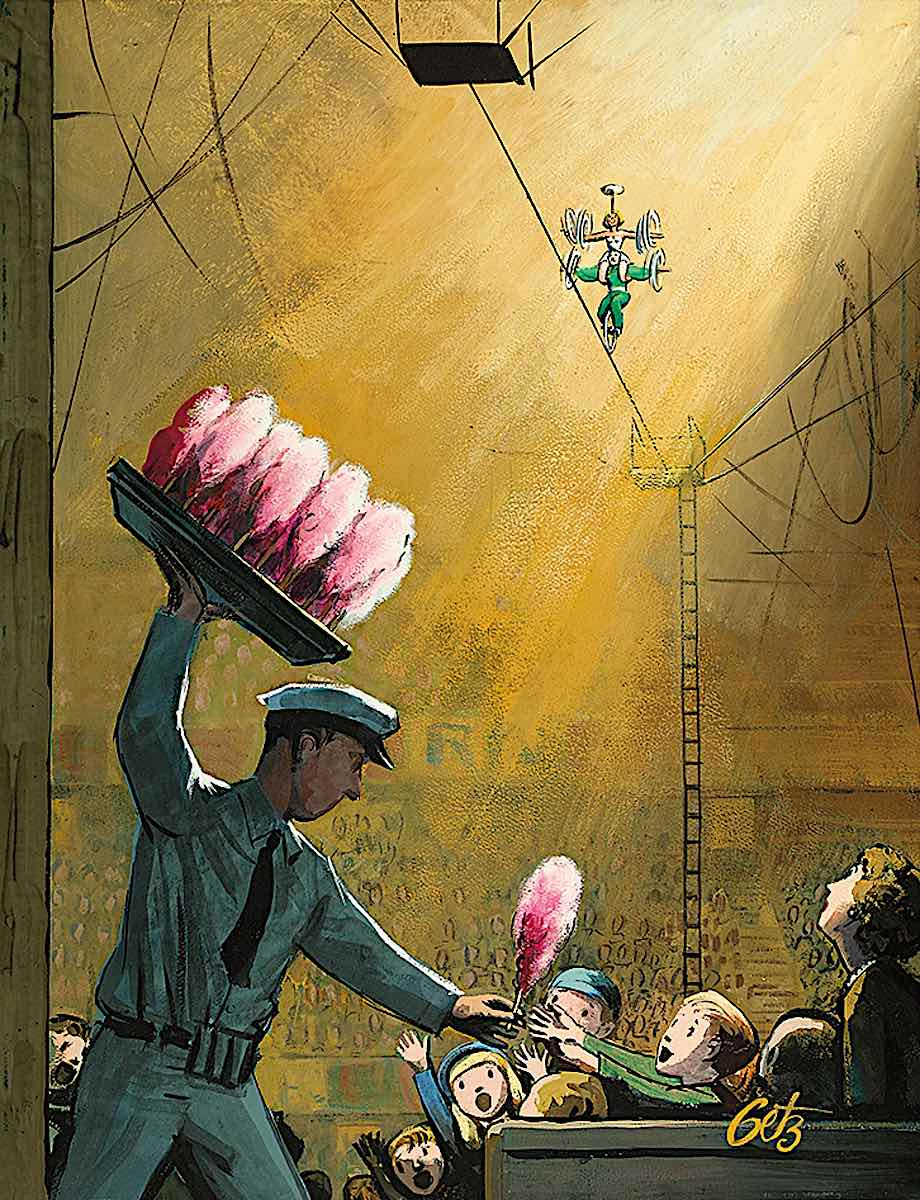 an Arthur Getz illustration 1957, spun candy upstages the circus high-wire performance