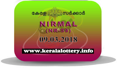 Kerala lotteries results.in, 9 March 2018 Result, kerala lottery, kl result,  yesterday lottery results, lotteries results, keralalotteries, kerala lottery, keralalotteryresult, kerala lottery result, kerala lottery result live, kerala lottery today, kerala lottery result today, kerala lottery results today, today kerala lottery result, 9 3 2018, 9.3.18, kerala lottery result 09-03-2018, nirmal lottery results, kerala lottery result today nirmal, nirmal lottery result, kerala lottery result nirmal today, kerala lottery nirmal today result, nirmal kerala lottery result, nirmal lottery NR 59 results 9-3-2018, nirmal lottery NR 59, live nirmal lottery NR-59, nirmal lottery, 09/03/2018 kerala lottery today result nirmal, nirmal lottery NR-59 9/3/2018, today nirmal lottery result, nirmal lottery today result, nirmal lottery results today, today kerala lottery result nirmal, kerala lottery results today nirmal, nirmal lottery today, today lottery result nirmal, nirmal lottery result today, kerala lottery result live, kerala lottery bumper result, kerala lottery result yesterday, kerala lottery result today, kerala online lottery results, kerala lottery draw, kerala lottery results, kerala state lottery today, kerala lottare, kerala lottery result, lottery today, kerala lottery today draw result, kerala lottery online purchase, kerala lottery online buy, buy kerala lottery online