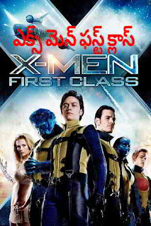 X-MEN Frist class (2011) Hollywood Movie Telugu Dubbed Hd 720p