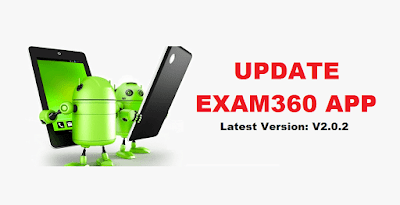 Exam360 App is now Live with Latest Version
