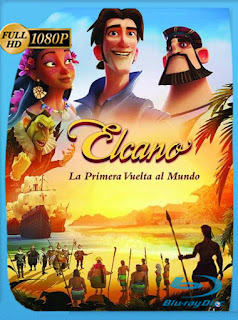 Elcano y Magallanes, La Primera Vuelta al Mundo (2019) HD [1080P] Latino  [Google Drive] Panchirulo
