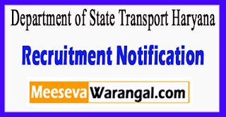 Department of State Transport Haryana Recruitment Notification 2017 Last Date 10-07-2017