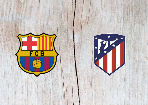 Barcelona vs Atletico Madrid Full Match & Highlights 6 April 2019