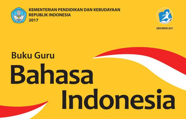 Buku Bahasa Indonesia SMA/MA/ SMK/MAK KELAS X Revisi 2017