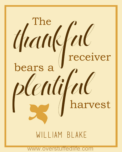 The Thankful receiver bears a plentiful harvest — William Blake