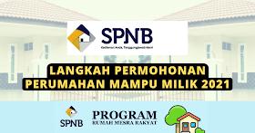 Cara Membuat Permohonan Perumahan Mampu Milik SPNB 2021 Kepada Seluruh Warga Malaysia