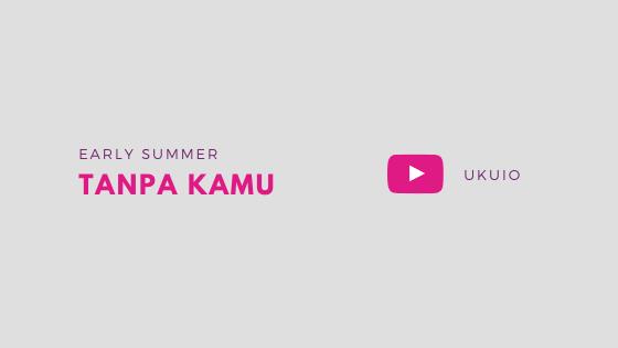 Chord Ukulele Tanpa Kamu - Early Summer