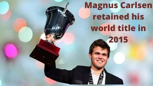 Magnus Carlsen Retained His World Title In 2015