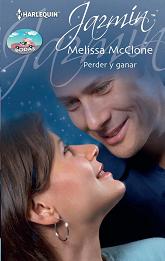 Melissa McClone - Perder y Ganar