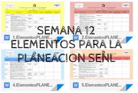 Elementos para la Planeación Semana 12 del 9 al 13 de noviembre