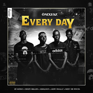 Ónixezs - Every Day | Download