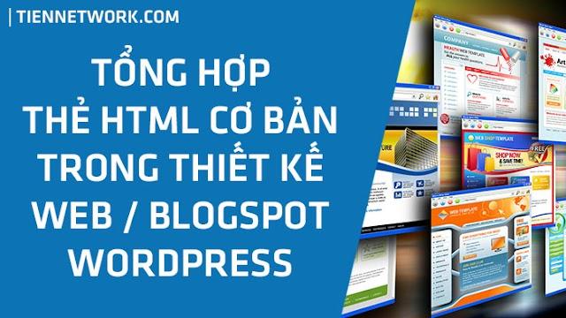 Tổng hợp các thẻ HTML cơ bản trong thiết kế Web / Blogspot 2020