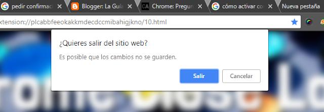 Preguntar antes de cerrar Chrome
