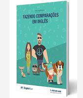 Você ganhou DOIS presentes da English Town: E-book de pronomes e comparações