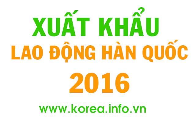 Xuất khẩu lao động Hàn Quốc 2016