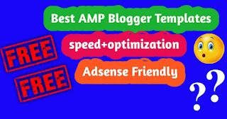 Best AMP Blogger Template 2020 (SEO Friendly) + Speed Optimization