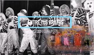 """🤠🧖Popurri con LETRA Comparsa """"Entre tus brazos"""" (1988)"""