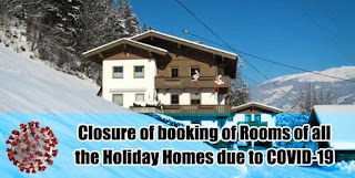 Closure of booking of Rooms of all the Holiday Homes due to COVID-19