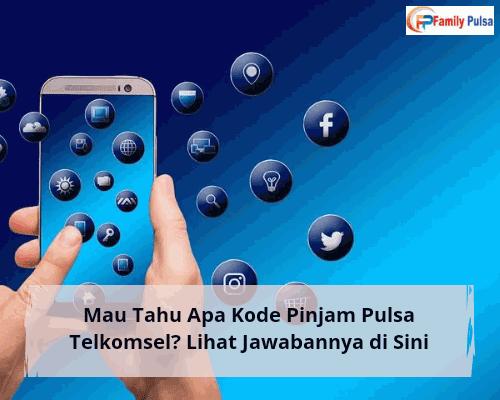 Kode Pinjam Pulsa Telkomsel