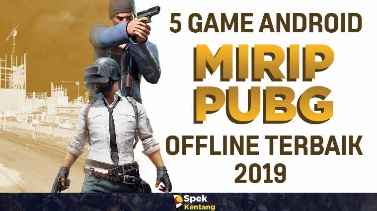 5 Game Android Battle Royale Offline Terbaik dan Ringan