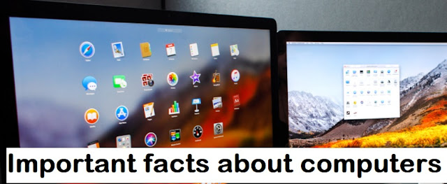 Important facts about computers