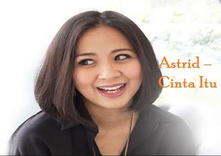 Astrid – Cinta Itu